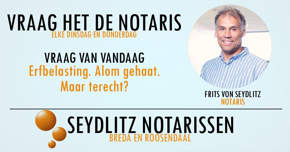 Vraag het de notaris - Frits von Seydlitz - Erfbelasting
