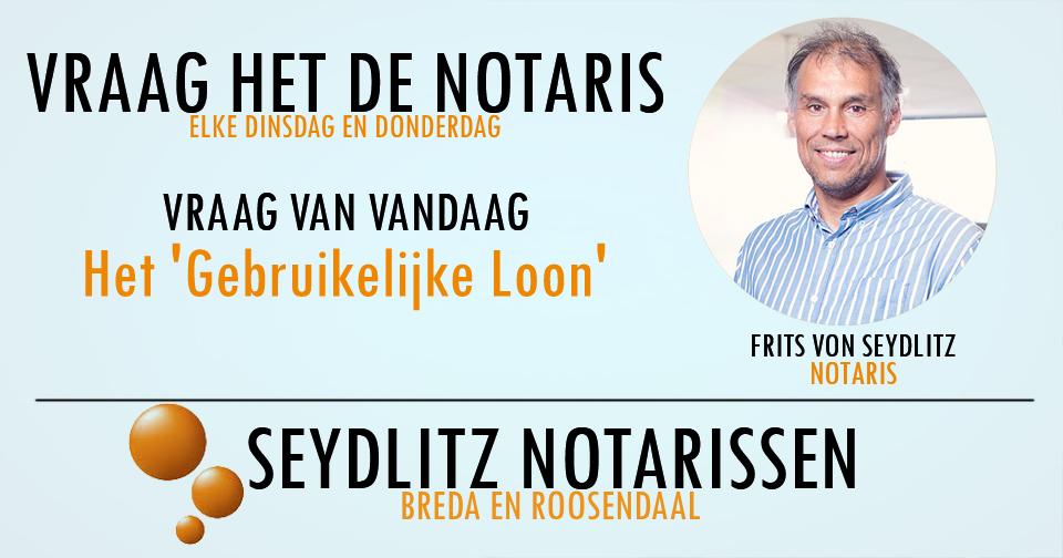 Vraag het de notaris - het gebruikelijke loon - Seydlitz Notarissen